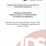 Planning exceptionalism? Political Economy of Climate Resilient Development in Bangladesh